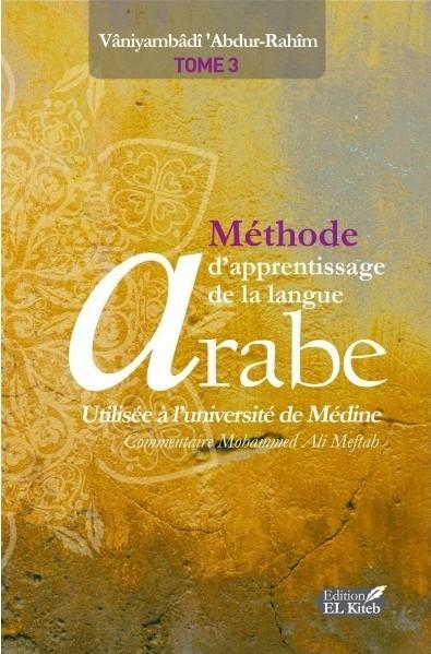 Méthode d'Apprentissage de Langue Arabe utilisée à l'université de Médine Tome 3-0