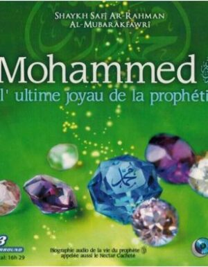 Muhammad – L'ultime joyau de la prophétie (CD mp3)
