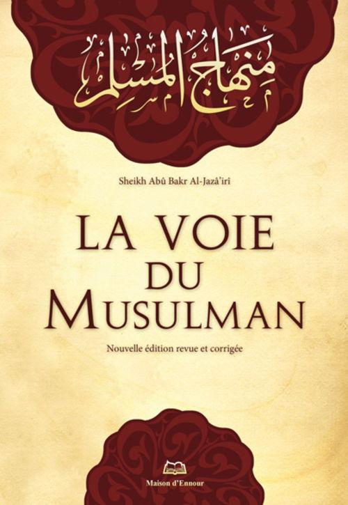 La voie du musulman -0