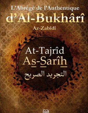 L'abrégé de l'Authentique d'Al-Bukhârî - At-Tajrîd As-Sarîh-0