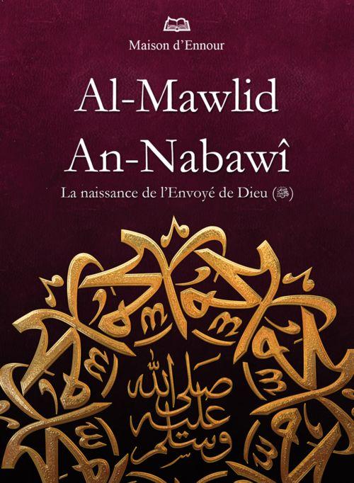 Al-Mawlid An-Nabawî - La naissance de l'Envoyé de Dieu (sws)-0