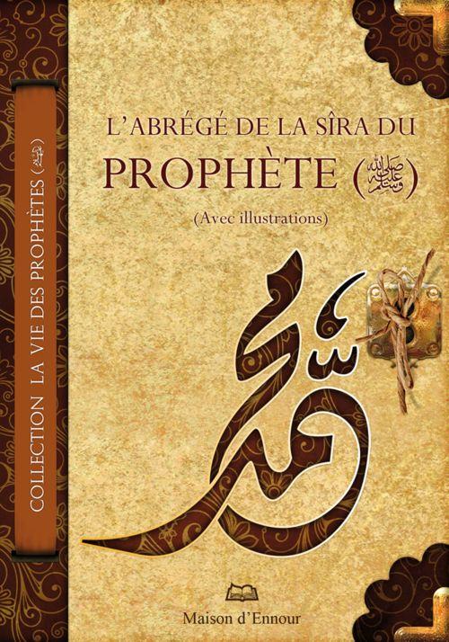 L'abrégé de la Sîra du Prophète (avec illustrations)-0