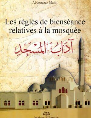Les règles de bienséance relatives à la mosquée-0