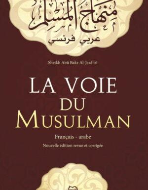 La voie du musulman - Français/Arabe-0