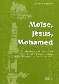 Moise, Jésus, Mohamed-0