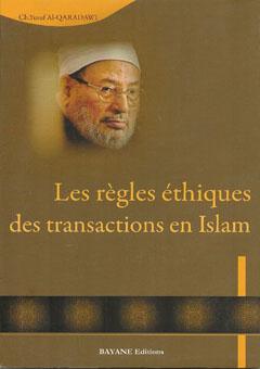 Les règles éthiques des transactions en Islam-0