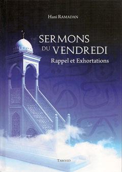 Sermons du Vendredi - Rappel et exhortations -0