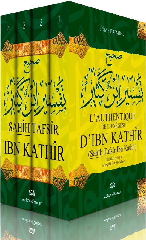 L'authentique de l'exégèse d'Ibn Kathîr (Sahîh Tafsîr Ibn Kathîr) - 4 volumes-0