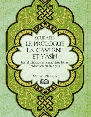 Sourates Le Prologue, la Caverne et Yasîn-0