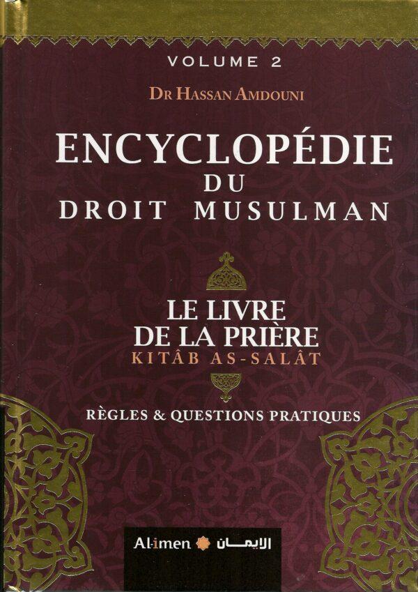 Encyclopédie du droit musulman (le livre de la purification) - Volume 2-0