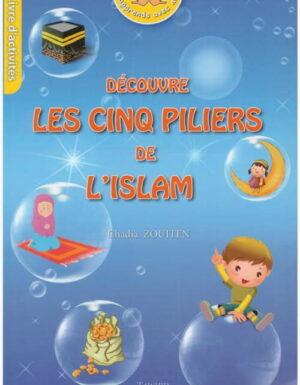 Découvre les cinq piliers de l'Islam