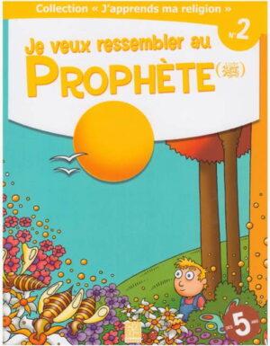 Je veux ressembler au prophète -0