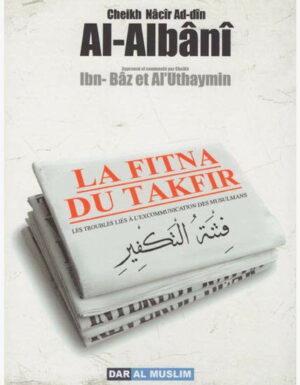 La Fitna du takfir - Les troubles liés à l'excomunication des musulmans -0