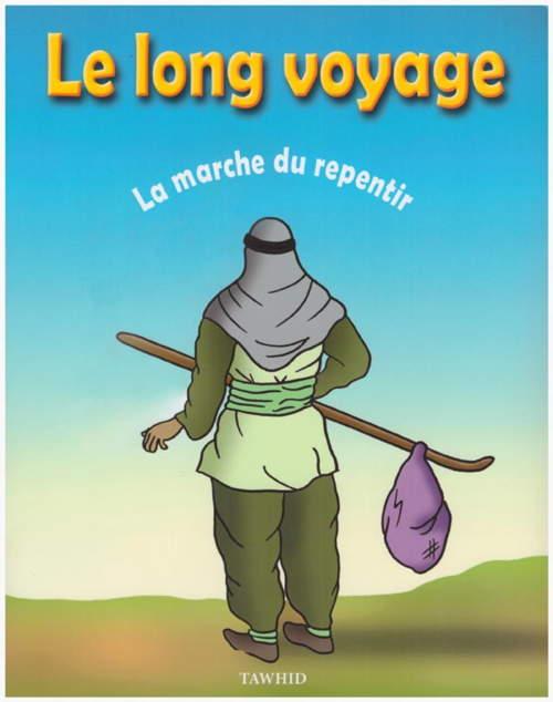Le long voyage - La marche du repentir-0
