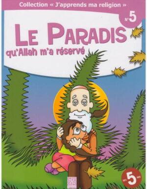 Le paradis qu'Allah m'a réservé -0