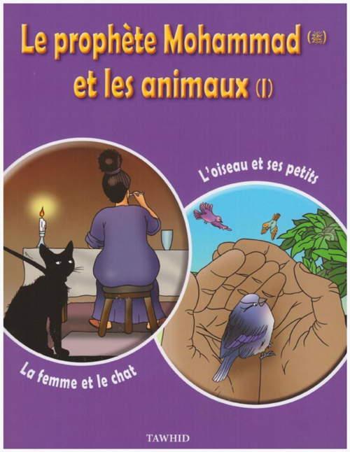 Le prohète Mohammad et les animaux (1)-0