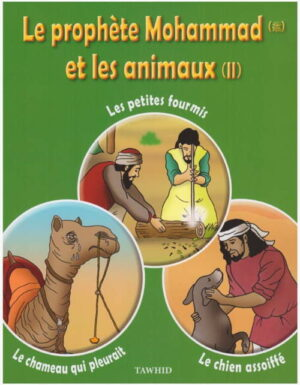 Le prohète Mohammad et les animaux (2)-0