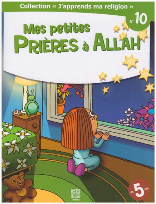 Mes petites prières à Allah -0
