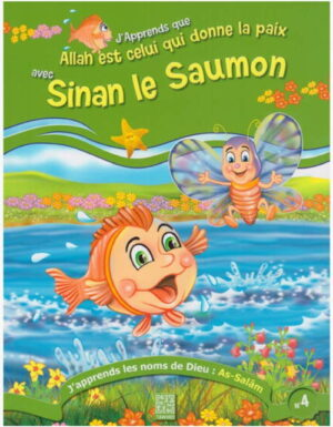 J'apprends que Allah est celui qui donne la paix avec le Sinan le saumon -0