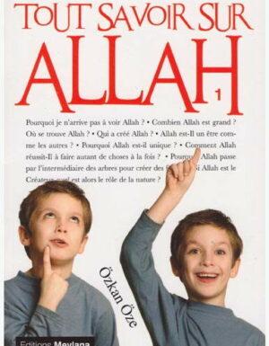Tout savoir sur Allah - Volume 1-0