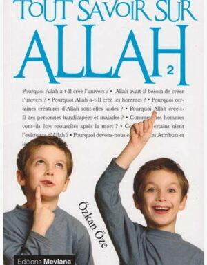 Tout savoir sur Allah - Volume 2-0