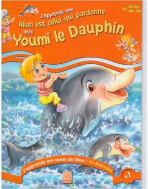 J'apprends que Allah est celui qui pardonne avec Youmi le dauphin -0
