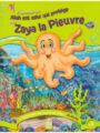 J'apprends que Allah est celui qui protège avec Zaya la pieuvre -0