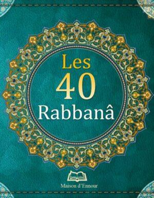Les 40 Rabbanâ-0