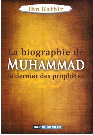 La biographie de Muhammad le dernier des Prophètes -0