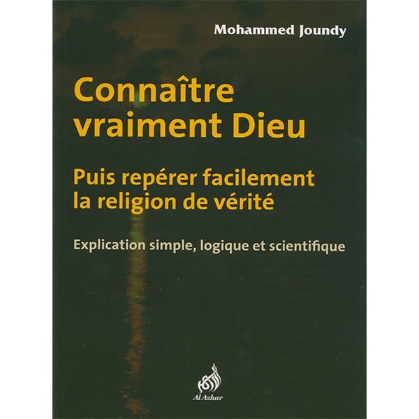 Connaître vraiment Dieu - Mohammed Joundy --0