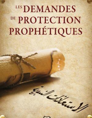 Les demandes de protection prophétiques-0