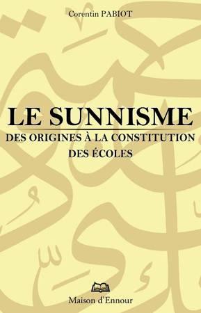 Le sunnisme, des origines à la constitution des écoles-0
