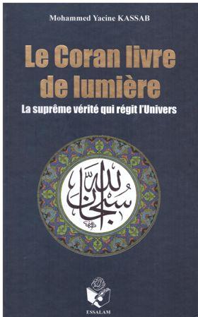Le Coran, Livre de Lumière - La Suprême vérité qui régit l'Univers-0