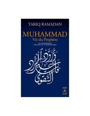 Muhammed : Vie du prophète