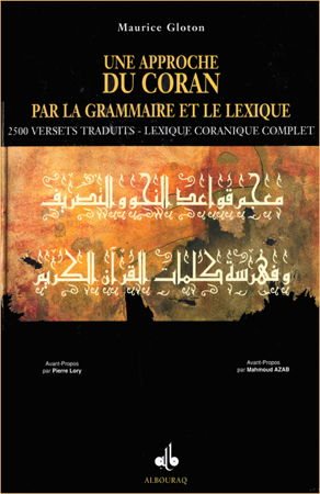 Une approche du Coran par la grammaire et le lexique - Maurice Gloton --0
