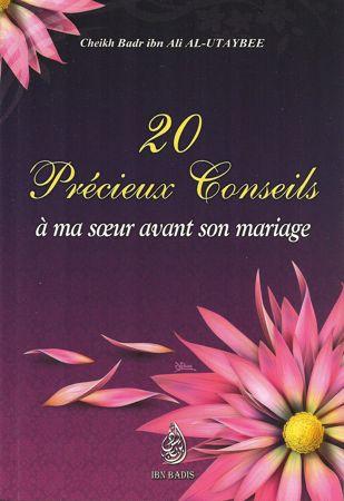 20 précieux conseils à ma soeur avant son mariage, de Cheikh Badr Ibn Ali Al-Utaybee-0