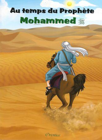 Au temps du prophète Mohammed (SAW) -0