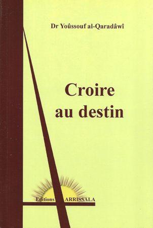 Croire au Destin (Dr Youssouf al-Qaradawi)-0