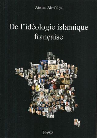 De l'idéologie islamique française-0