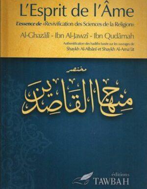 L'Esprit de l'Ame – Al-Ghazâlî, Ibn Al-Jawzî, Ibn Qudâmah