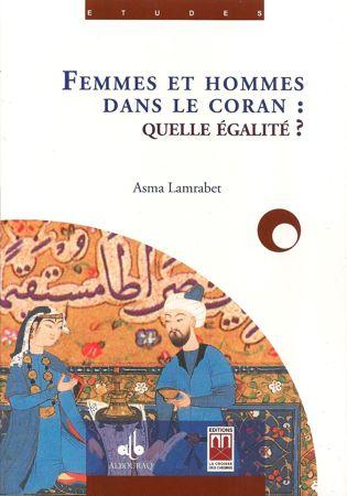 Femmes et hommes dans le Coran. Quelle égalité ?-0
