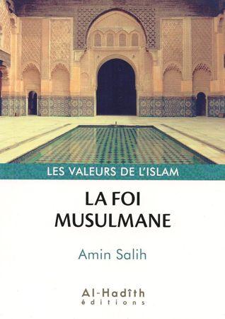 La Foi Musulmane - Amin Salih - Al-Hadîth-0