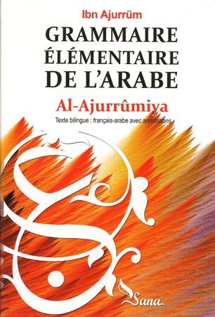 Grammaire Elémentaire de l'Arabe Al-Ajurrumiya-0