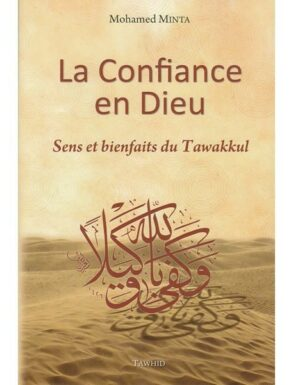 La Confiance en Dieu - Sens et bienfaits du Tawakkul --0