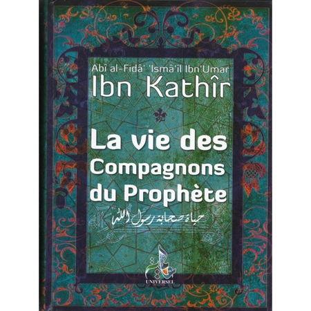 La Vie des Compagnons du Prophète - Ibn Kathir - -0