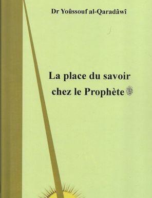 La place du savoir chez le Prophète 'alayhi salât wa salam-0