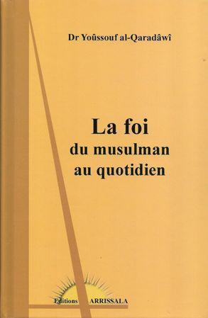 La foi du musulman au quotidien-0