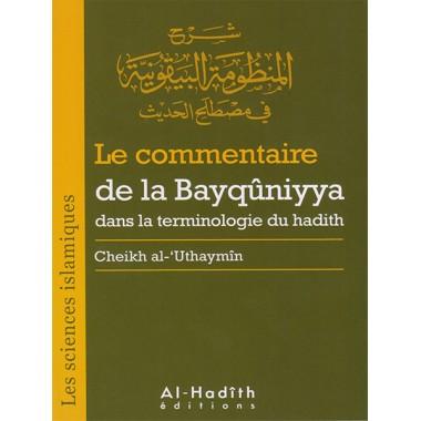 Le commentaire de la Bayqûniyya dans la terminologie du hadith - Cheikh al-Uthaymîn - Al-Hadîth-0