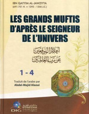 Les Grands Muftis d'après le Seigneur de l'Univers - Ibn Qayyim Al-Jawziyya - DKI-0