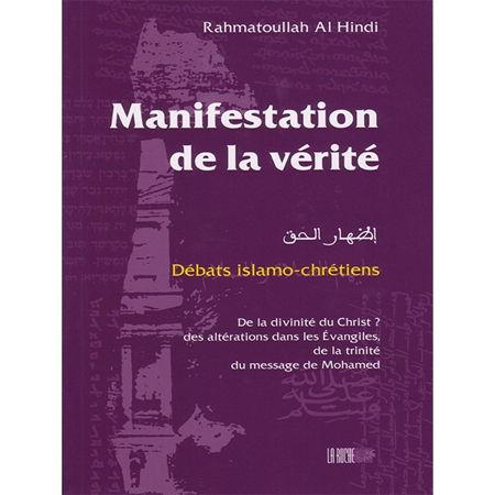 Manifestation de la vérité - Rahmatoullah Al Hindi - La Ruche --0
